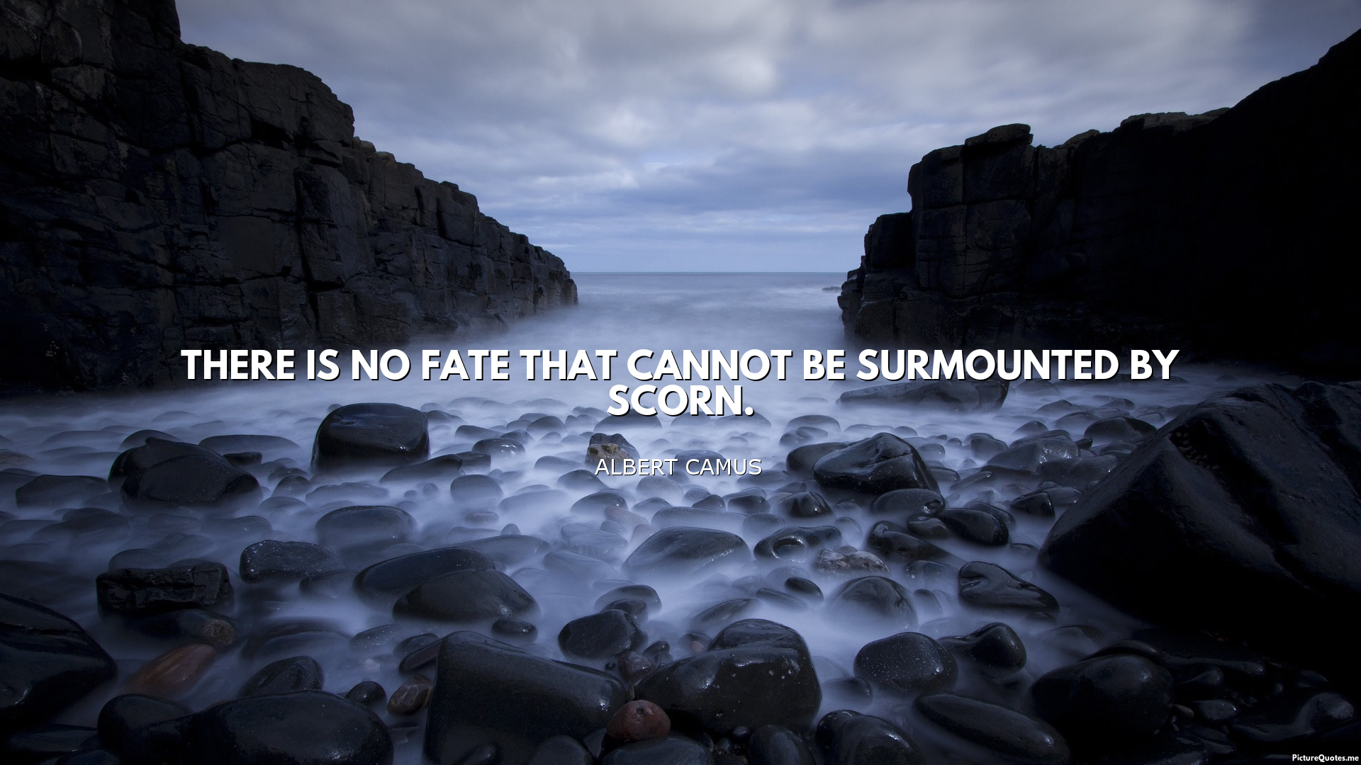 Albert camus quote about unique normal energy different - There Is No Fate That Cannot Be Surmounted By Scorn