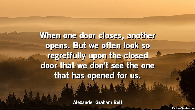 Alexander Graham Bell Picture Quotes And Sayings. When One Door Closes ...