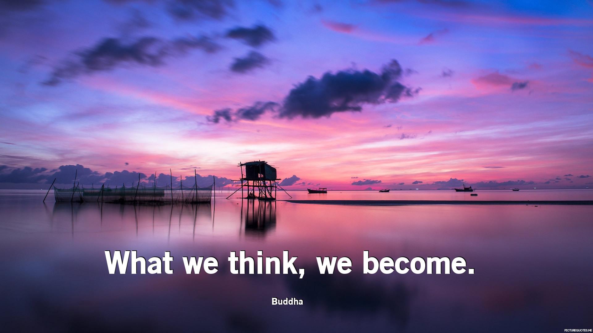 What We Think We Become Buddha Id 129