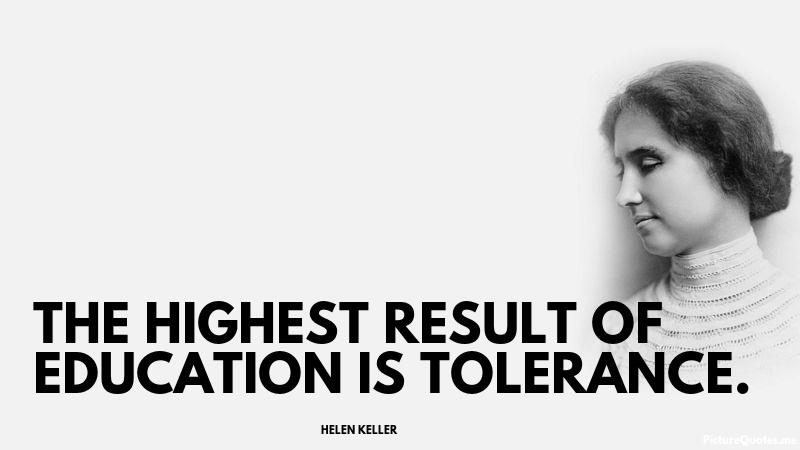 The highest result of education is tolerance helen keller id 5502 helen keller thecheapjerseys Gallery