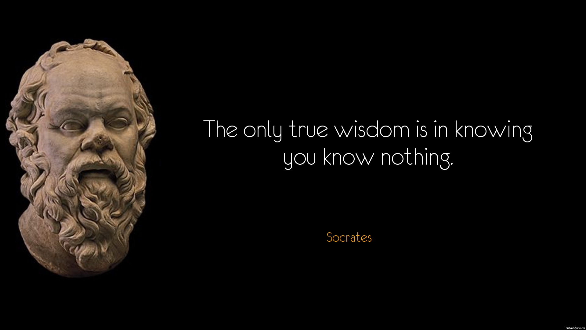 http://www.picturequotes.me/quote_pictures/socrates_quote_the_only_true_wisdom_is_in_knowing_you_know_nothing_5632.jpg