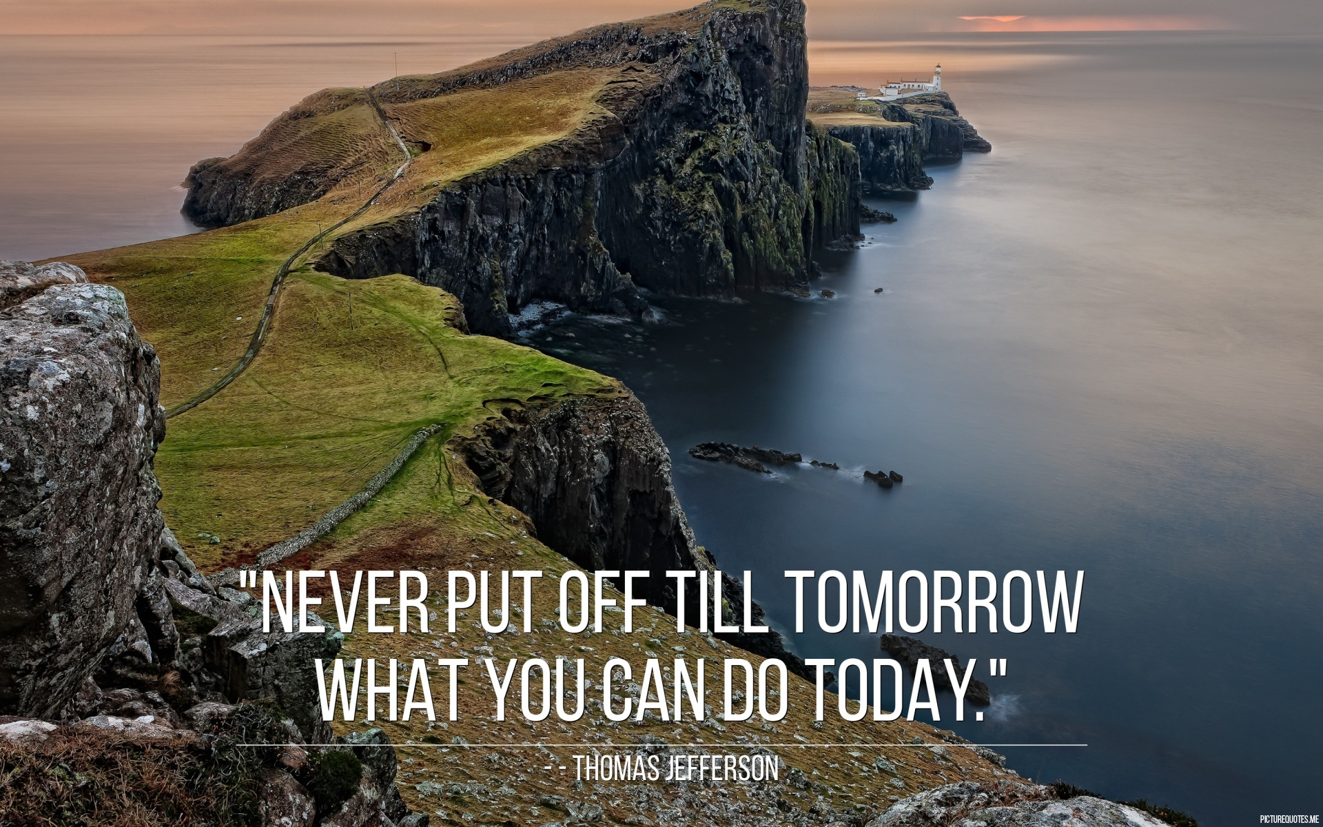 never put off till tomorrow what you can do today Never put off till tomorrow what you can do the day after tomorrow quote by mark twain along with the meaning from setquotescom.